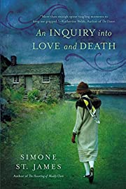 An Inquiry Into Love and Death av Simone St.…
