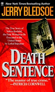 Death Sentence: The True Story of Velma…