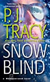 Snow Blind (2006) (Book) written by P.J. Tracy