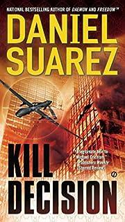Kill Decision af Daniel Suarez