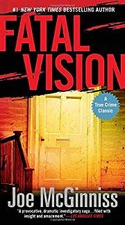 Fatal Vision: A True Crime Classic de Joe…