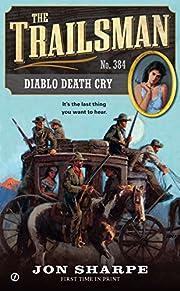The Trailsman #384: Diablo Death Cry de Jon…