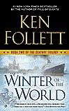 Winter of the World (The Century Trilogy) [ペーパーバック] Follett  Ken