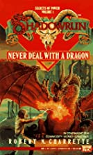 Never Deal with a Dragon by Robert N.…