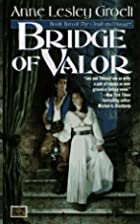 Bridge of Valor: The Second Book of the…
