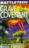 Grave Covenant (Battletech: The Twilight of the Clans)