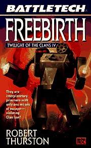 Freebirth: Twlight of the Clans Iv…