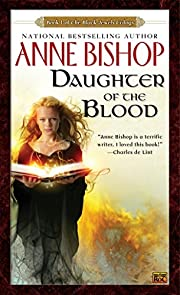 Daughter of the Blood: The Black Jewels…