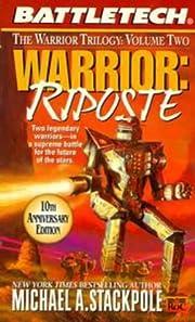 Battletech 38: Warrior: Riposte – tekijä:…