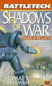 Battletech 40: Shadows of War – tekijä:…