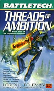 Battletech 44: Threads of Ambition: Book 1…