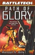 Path to Glory by Randall N. Bills