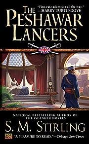 The Peshawar Lancers de S. M. Stirling