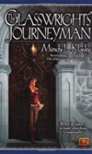 The Glasswrights' Journeyman by Mindy L.…