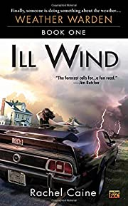 Ill Wind (Weather Warden, Book 1) por Rachel…
