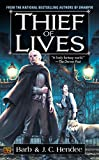Thief of Lives (A Novel of the Noble Dead)