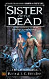 Sister Of The Dead (A Novel of the Noble Dead)
