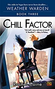 Chill Factor (Weather Warden, Book 3) by…