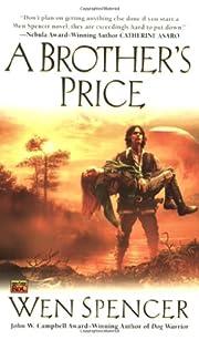 A Brother's Price por Wen Spencer