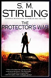 The Protector's War: A Novel of the Change…