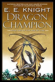 Dragon Champion (Age of Fire, Book 1) de E.…