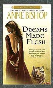 Dreams Made Flesh (Black Jewels, Book 5) de…