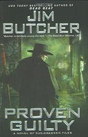 Proven guilty : a novel of the Dresden files…