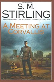A Meeting at Corvallis (Dies the Fire, Book…