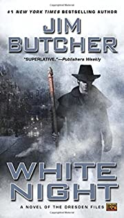 White night : a novel of the Dresden files…
