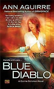 Blue Diablo: A Corine Solomon Novel por Ann…