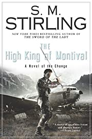 The High King of Montival: A Novel of the…