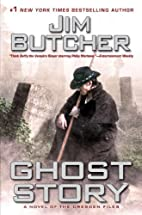 Ghost Story (Dresden Files, No. 13) by Jim…