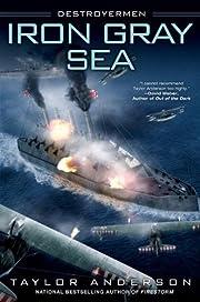 Iron Gray Sea (Destroyermen) de Taylor…