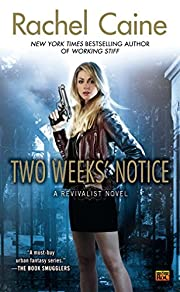 Two Weeks' Notice (Revivalist, Book 2) por…