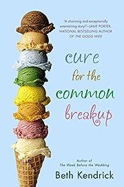 Cure for the Common Breakup av Beth Kendrick