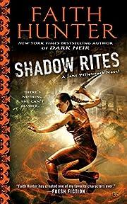 Shadow Rites (Jane Yellowrock) de Faith…