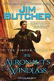The Cinder Spires: the Aeronaut's Windlass…