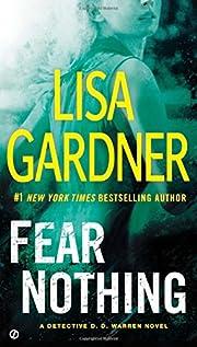 Fear Nothing: A Detective D.D. Warren Novel…