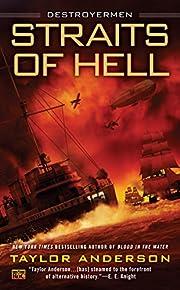 Straits of Hell: Destroyermen de Taylor…