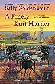 A Finely Knit Murder: A Seaside Knitters…