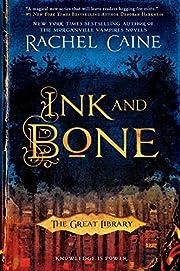 Ink and Bone (The Great Library) de Rachel…