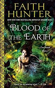 Blood of the Earth (A Soulwood Novel) de…