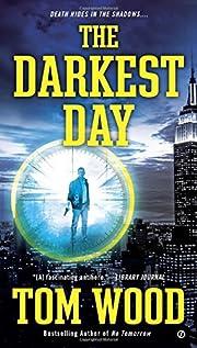 The Darkest Day (Victor) av Tom Wood