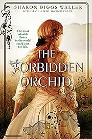 The Forbidden Orchid – tekijä: Sharon…