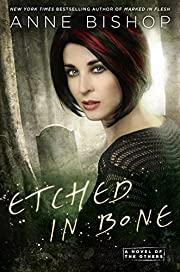 Etched in Bone (A Novel of the Others) av…
