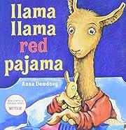 Llama Llama Red Pajama de Anna Dewdney