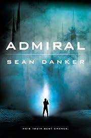 Admiral (An Evagardian Novel) av Sean Danker