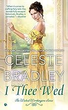 I Thee Wed by Celeste Bradley
