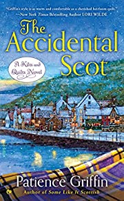 The Accidental Scot (Kilts and Quilts Book…