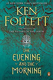 The Evening and the Morning: A Novel…